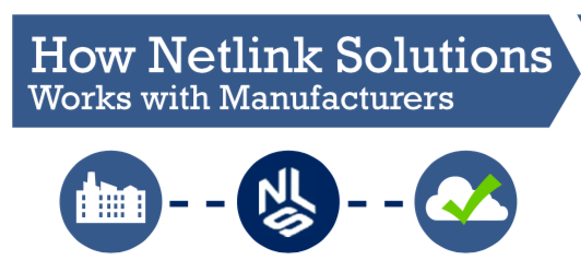 How Netlink Solutions works with Manufacturers